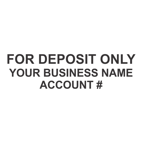 For Deposit Only - Customizable